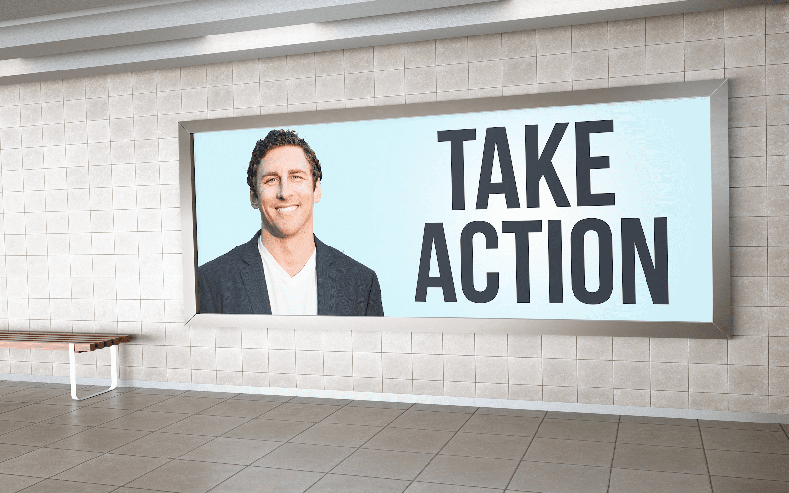 """A billboard with a photo of Jay and the quote """"take action."""""""